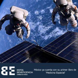 México ya cuenta con su primer libro de 'Medicina Espacial'